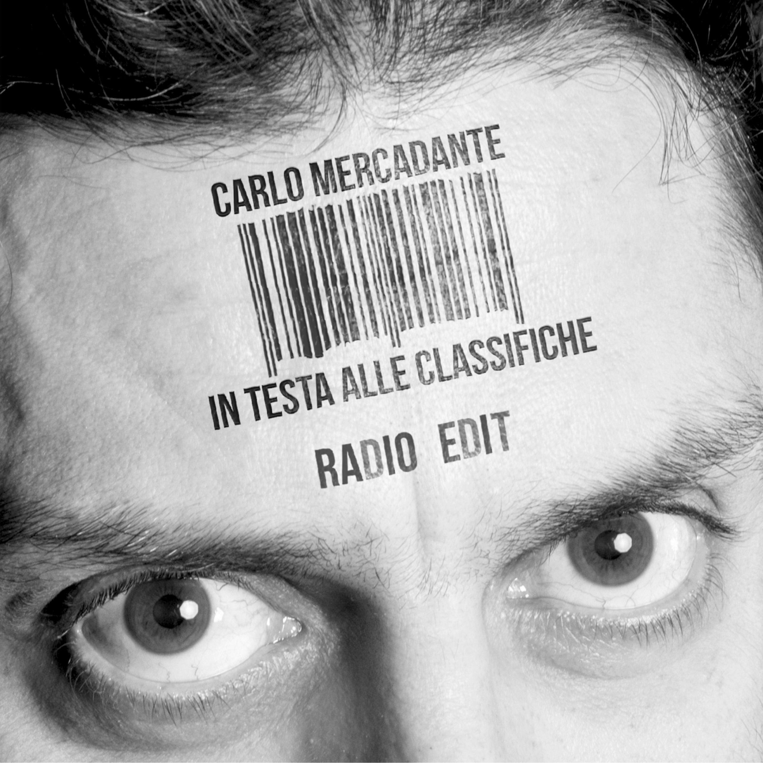In testa alle classifiche (radio edit) – Carlo Mercadante